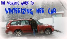 The Woman's Guide to Winterizing Her Car