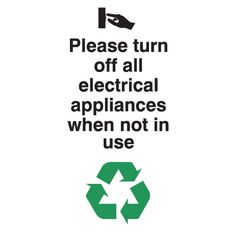 Please Turn Off All Electrical Appliances When Not In Use Sign, bulk discounts available and FREE delivery on all orders over trusted UK Specialists