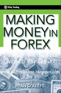 "Title name of the boo is ""Making Money in Forex"" Trade like a Pro without giving up your job.  Written by Ryan O'Keeffe. Guide line to Forex marketing"
