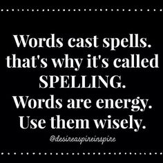 Ohhh...the power of the spoken word...use them wisely folks. ..#spells,  #magic, #voodoo