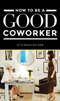 10 great tips on how to be a better coworker and other career advice - http://www.thelifehabit.com/career