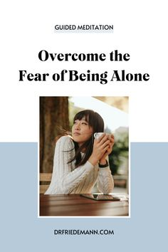 Overcome the Fear of Being Alone   Guided Meditation 🌿 Are you afraid of being alone? Do you avoid spending time by yourself, because you get too restless, nervous or frustrated with your own company? This guided meditation will help you to align yourself with your essence and build a strong foundation for a new, empowered and harmonious relationship with yourself - on a conscious, subconscious, and cellular level. Anxiety Relief, Stress Relief, Fear Of Being Alone, Mental Health Therapy, Cellular Level, Anxiety Tips, Self Empowerment, Subconscious Mind, Inner Child