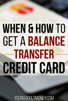 Do you have credit card debt that you are trying to pay off? You may want to consider getting a balance transfer credit card. Balance transfer credit cards give you a break on interest payments for 12+ months, freeing up cash flow to pay it down.  Read for more details on how they work and when they should be used. via @YoungAdultMoney
