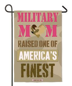 US Flag Store Patriotic Garden Flag, Military Mom Proud Of My Son, Proud Mom, To My Daughter, Army Mom Quotes, Navy Quotes, Marine Mom, Marine Corps, Military Mom, Military Party