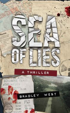 Sea of Lies: An Espionage Thriller - Kindle edition by Bradley West, Aneirin Flynn, Lael Stanczak. Mystery, Thriller & Suspense Kindle eBooks @ Amazon.com.