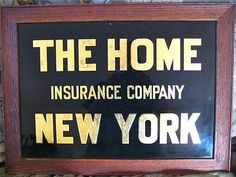 Home Insurance of New York reverse glass sign w/ gold leaf. 1900   ebay