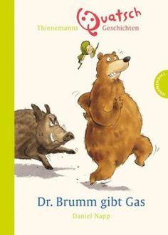Der schusselige Bär ist einfach Kult! Die hier versammelten Bild-Geschichten sind kurz und mit ganz wenig Text versehen - prima also für Leseanfänger, die gerne lachen, geeignet! Daniel Napp, Dr. Brumm gibt Gas. Thienemann Verlag, ab 6
