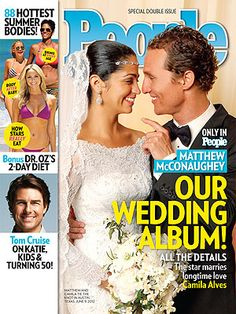 ON NEWSSTANDS 6/13/12: Inside Matthew McConaughey & Camila Alves's wedding. Plus: The hottest summer bodies, Tom Cruise and more.