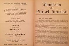 Il Manifesto dei Pittori Futuristi, lanciato da Filippo Tommaso Marinetti nel 1909
