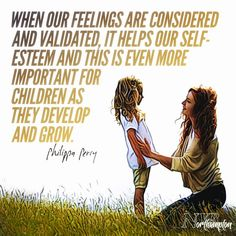 When our feelings are considered and validated it helps our self-esteem and this is even more important for children as they develop and grow. Gentle Parenting, Parenting Quotes, Parenting Advice, Kids And Parenting, Mommy Quotes, True Quotes, Conscious Parenting, Love My Kids, Attachment Parenting