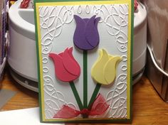 Birthday card with tulips. Love the embossing. Anyone know where this is from?