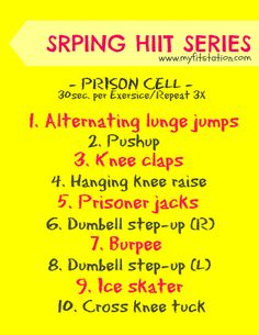 The Spring HIIT Series: Prison Cell Workout!