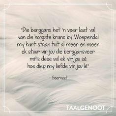 Afrikaanse Quotes, Poetry, Sayings, Words, Education, Do Your Thing, Lyrics, Poetry Books, Onderwijs