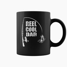 Reel Cool Dad Mug, Order HERE ==> https://www.sunfrog.com/Automotive/128482405-808629875.html?53624, Please tag & share with your friends who would love it, #christmasgifts #renegadelife #birthdaygifts  #fishing girls, #fishing women, fishing recipes  #family #weddings #women #running #swimming #workouts #cooking #recipe