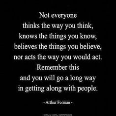 Not everyone thinks the way you think...