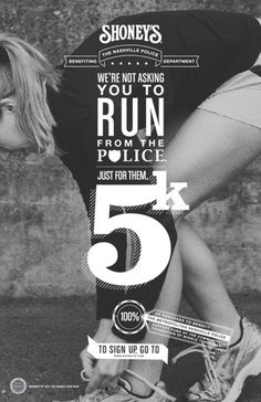 We Are Not Asking You to Run from The Police! Shoney's 5K Run Poster Design byJoshua Cole