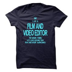 I am a Film and Video Editor T Shirts, Hoodies. Check price ==► https://www.sunfrog.com/LifeStyle/I-am-a-Film-and-Video-Editor-24425631-Guys.html?41382 $23