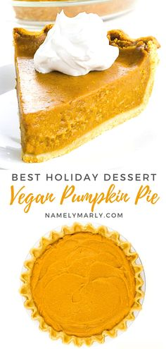 Say hello to the new star of your holiday dessert table! This easy vegan Pumpkin Pie is the perfect dessert for your next family dinner! It's so good you won't believe it's made without any eggs or dairy!  #pumpkinpie #bestpumpkinpie #veganpumpkinpie #veganpie #namelymarly Best Vegan Desserts, Best Vegan Recipes, Vegan Blogs, Vegan Dessert Recipes, Vegan Sweets, Sweets Recipes, Sweet Desserts, Holiday Desserts, Dairy Free Pumpkin Pie