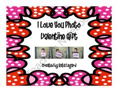 I Love You photo gift from Second Grade Superstars on TeachersNotebook.com (4 pages)