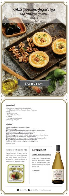 Goat Cheese & Fig Tartlets - serve with #Fairview La Beryl Blanc wine