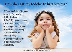 GREAT tips and ideas for moms on how to get your toddler to listen AND obey!