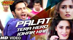 #LYRICS #ONLINE #SONG #LYRICS @ Lyrics896.com #BOLLYWOOD #LYRICS of #TERA_HERO_IDHAR_HAI from #MAIN_TERA_HERO http://lyrics896.com/bw/lyrics/PALAT...-Tera-Hero-Idhar-Hai