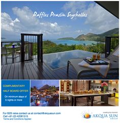 RAFFLES PRASLIN SEYCHELLES  COMPLIMENTARY HALF BOARD OFFER On minimum stays of 5 nights or more Validity : 01 to 31 May 2016  Overlooking white sands in a complex of secluded villas, this stylish luxury resort is 3 km from Anse Lazio beach and 18 km from Cousin Island.  For B2B offer contact us at contact@akquasun.com or  call us at 022 4208 1515 Terms and Conditions Applied  #travel #hotel #Maldives