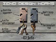 El Jefe - the Boss of keychains. by Zeno Design Works. The one keychain you should never be without. Start a fire, open a beer, sharpen your knife. The boss of keychains.