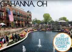 44. Gahanna  If you love parks and outdoor activities, this suburb of Columbus, located almost directly in the center of the state will delight you. Gahanna offers more square feet of outdoor parks per capita than the rest of central Ohio combined.