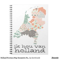 Holland Province Map Bohemian Patchwork Style Spiral Notebook by on Holland Map, Unique Maps, Print Place, Bohemian Pattern, Spiral, Print Patterns, Personalized Gifts, Create Your Own, Great Gifts