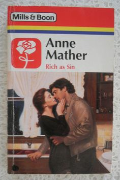 Mills and Boon Vintage Rich as Sin Anne Mather | (1992)