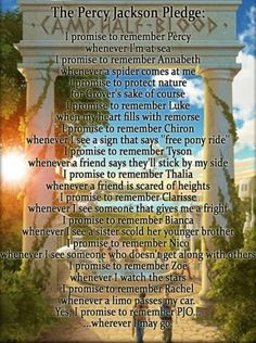 the percy jackson pledge. Probably already pinned this, but it's fabulous