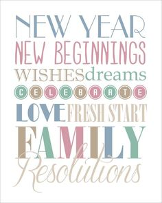 New Years Wishes Subway Art Free Printable...really sweet, 4 colors to choose from, love this!