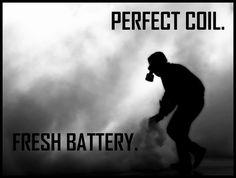 Perfect coil. Fresh Battery. [ Vapor-Hub.com ] #meme #vape #vapor