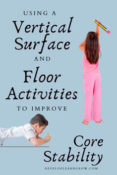 Easily Improve Core Stability with a Vertical Surface and Floor Activities
