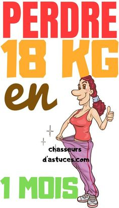 PERDRE 18 KG EN 1 MOIS PERDRE 18 KG EN 1 MOIS PERDRE 18 KG EN 1 MOIS PERDRE 18 KG EN 1 MOIS PERDRE 18 KG EN 1 MOIS PERDRE 18 KG EN 1 MOIS PERDRE 18 KG EN 1 MOIS PERDRE 18 KG EN 1 MOIS PERDRE 18 KG EN 1 MOIS PERDRE 18 KG EN 1 MOIS PERDRE 18 KG EN 1 MOIS PERDRE 18 KG EN 1 MOIS PERDRE 18 KG EN 1 MOIS PERDRE 18 KG EN 1 MOIS PERDRE 18 KG EN 1 MOIS #chasseursdastuces Weight Loss Goals, Weight Loss Transformation, Weight Loss Motivation, Weight Loss Journey, Fitness Motivation, Slimming World, Personal Trainer, Healthy Lifestyle, Health Care