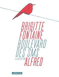 Alfred s'empare de l'univers de l'artiste et poète Brigitte Fontaine....