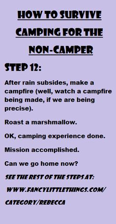 20 Funny Camping Tips for the Non-Camper....this will be me by the end of camping season!