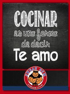 Cocinar es una forma de decir TE AMO #Salud #Nutrición #Cardio #Musculacion #Culturismo #Fitness #Gym #ComeSano #SweatGym #SoySweatGym #TerritorioSweatGym #MrSweat #SweatGymxVenezuela #ejercicio #fisicoculturismo