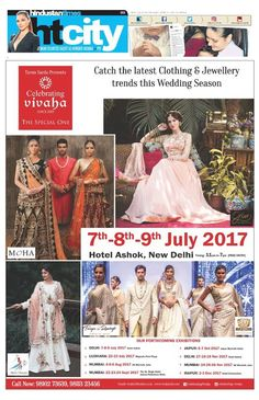 Celebrating Vivaha Featured in #HindustanTimes, Delhi Edition for its Upcoming Grand #WEDDINGEXHIBITION.  Catch the Latest trends in #CLOTHING and #JEWELLERY from the finest designers of #FASHION industry at Hotel The Ashok , New Delhi on 7th, 8th & 9th July 2017.
