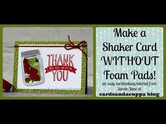 Sarah-Jane Rae cardsandacuppa: Stampin' Up! UK Order Online 24/7: Stampin' Up! Jar Of Love Weekend - Day One- How To Make a Shaker Card WITHOUT Foam Pads with Video Tutorial!