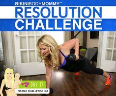 Day 17 of the BIKINI BODY MOMMY Resolution Challenge
