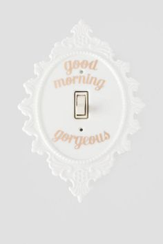 Good Morning Gorgeous Light Switch Plate