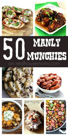 50 Manly Munchies on Real Housemoms - The best collection of snacks and appetizers for game day and football parties! Perfect for Super Bowl Sunday!