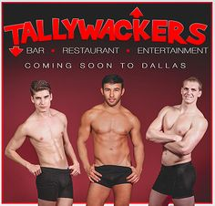 """I forget: Which """"Police Academy"""" movie had the running joke of the cops accidentally going to the gay bar? Men who like Hooters will understand if Dallas women line up to go to Tallywackers, a bar and grill where the male waiters strut their stuff."""