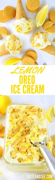 Lemon Oreo Ice Cream - an easy and churn-free delicious, lemony ice cream experience in every bite! Fresh lemons, lemon curd, cream, sugar, and lemon Oreos. #icecream tasteandsee.com
