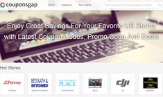Couponsgap.com provides hot coupon codes and promotional code, discounts code and vouchers for top US stores. Save with free coupon codes and discount promo codes to your favorite stores now!