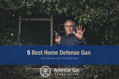 Learn which gun you should buy for home defense.