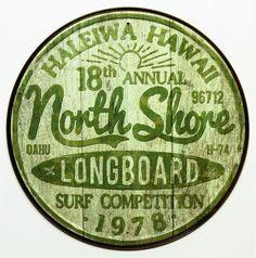 North Shore Surfing Tin Metal Signs Long Board Hawaii Surf Beach