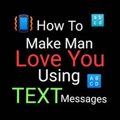 ManifestU: How To Make a Man Love You Using Text Messages